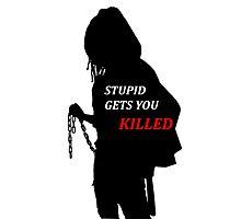Michonne - Stupid Gets You Killed Photographic Print