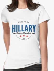 Deal Me In, Madam President Womens Fitted T-Shirt
