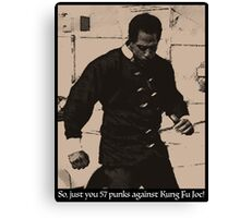 Kung Fu Joe Canvas Print