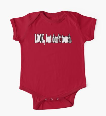 Look, But Don't Touch  Kids Clothes