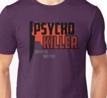Psycho Killer - Talking Heads Unisex T-Shirt