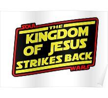 The Kingdom of Jesus Strikes Back Poster