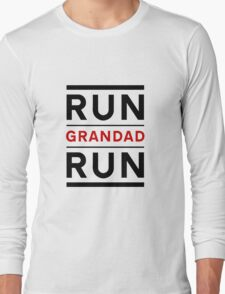 Run Grandad Run Long Sleeve T-Shirt