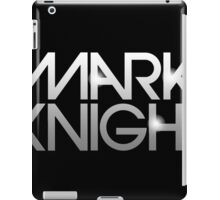 Mark Knight  iPad Case/Skin