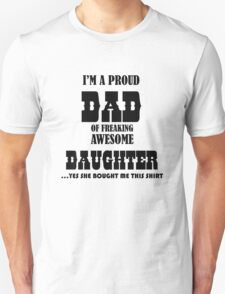 PROUD DAD OF AWESOME DAUGHTER TSHIRT Unisex T-Shirt