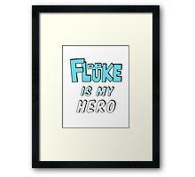 Dr. Fluke Is My Hero Framed Print
