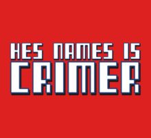 HES NAMES IS CRIMER - 2 by HauntedBox