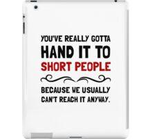 Short People iPad Case/Skin