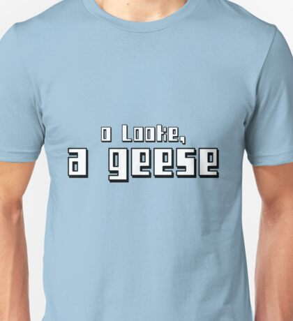 O LOOKE, A GEESE - 2 Unisex T-Shirt