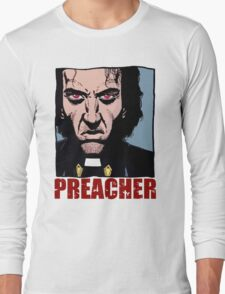 Preacher is mad Long Sleeve T-Shirt