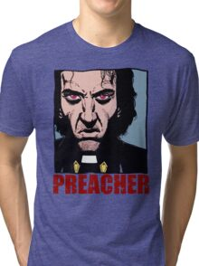 Preacher is mad Tri-blend T-Shirt