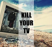 Kill Your TV Color by strayfoto