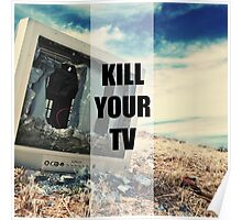Kill Your TV Color Poster
