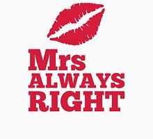 Mrs Always Right Funny Quote Womens Fitted T-Shirt