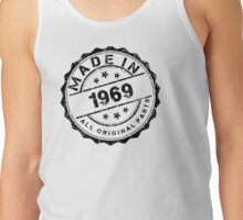 MADE IN 1969 ALL ORIGINAL PARTS Tank Top