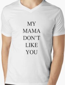 Justin Bieber My Mama Dont Like You Love Yourself T-Shirt