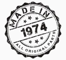 MADE IN 1974 ALL ORIGINAL PARTS by smrdesign