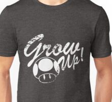 Mario, Mushroom, Grow Up! Unisex T-Shirt