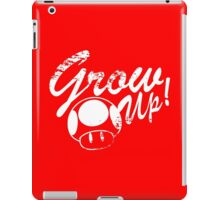 Mario, Mushroom, Grow Up! iPad Case/Skin