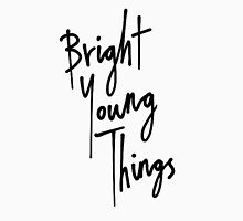 Bright Young Things Unisex T-Shirt