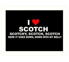 Anchorman Quote - I Love Scotch Art Print