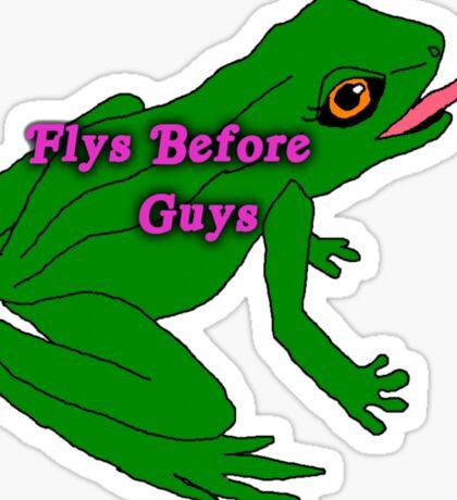 flys before guys frog Sticker