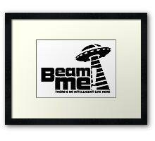 Beam me up V.3.2 (black) Framed Print