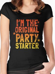 I'm the original PARTY STARTER distressed Women's Fitted Scoop T-Shirt