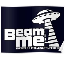 Beam me up V.3.2 (white) Poster