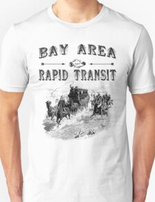 Before Rapid Transit  T-Shirt