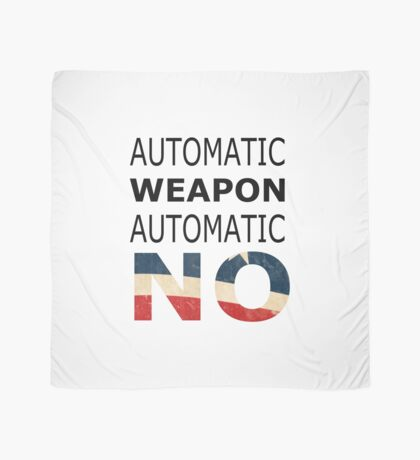 Ban automatic weapons! Scarf