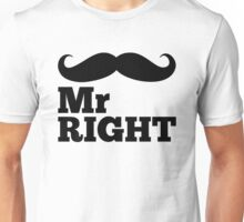 Mr Right Funny Quote Unisex T-Shirt