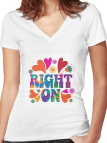 Sixties style mod pop art psychedelic colorful Right On text design. Women's Fitted V-Neck T-Shirt