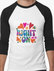 Sixties style mod pop art psychedelic colorful Right On text design. Men's Baseball ¾ T-Shirt