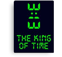 King of Time - 3:13 Canvas Print