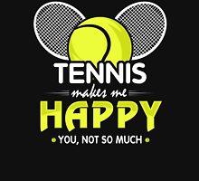 TENNIS MAKE ME HAPPY Unisex T-Shirt