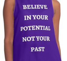 BELIEVE IN YOUR POTENTIAL Contrast Tank