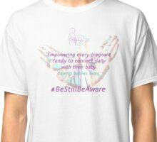 Still Aware 'Butterfly Hands' Classic T-Shirt