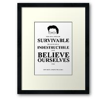 John Green Quote Poster - Awful things are survivable  Framed Print