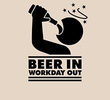 Beer in - Workday out V.3 (black) Unisex T-Shirt