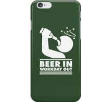Beer in - Workday out V.3 (white) iPhone Case/Skin