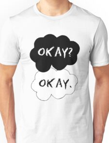 TFIOS Okay? Okay. Unisex T-Shirt
