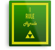 """I rule Hyrule"" design Metal Print"