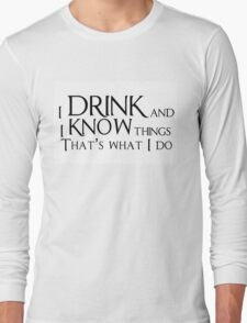 Game of thrones quote Long Sleeve T-Shirt