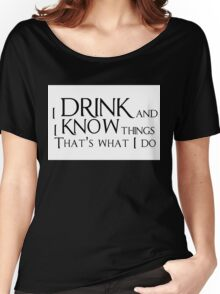 Game of thrones quote Women's Relaxed Fit T-Shirt