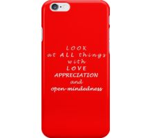 LOOK at ALL things...  iPhone Case/Skin