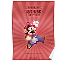 Mario Evolve of Die Trying Poster
