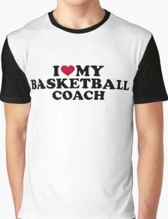 I love my basketball coach Graphic T-Shirt