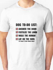 Dog To Do List Unisex T-Shirt