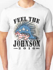 Feel The Johnson Libertarian Porcupine Unisex T-Shirt